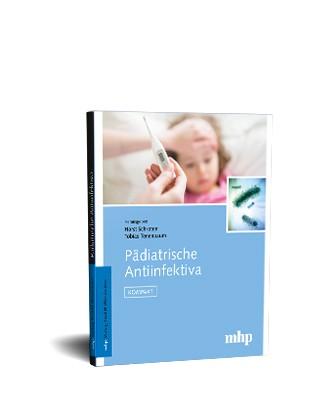 Pädiatrische Antiinfektiva - KOMPAKT