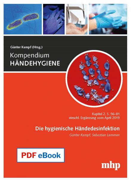 PDF eBook - Die hygienische Händedesinfektion – Kapitel 2 aus dem Kompendium HÄNDEHYGIENE