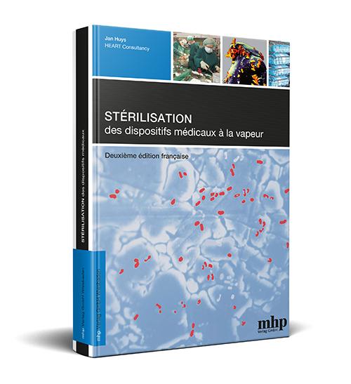 Stérilisation des dispositifs médicaux par la vapeur