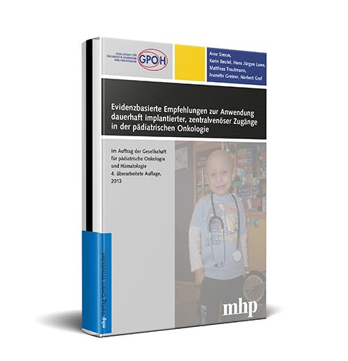 Evidenzbasierte Empfehlungen: dauerhaft implantierter ZVK in der pädiatrischen Onkologie