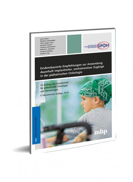 Evidenzbasierte Empfehlungen zu dauerhaft implantierten ZVK in der pädiatrischen Onkologie
