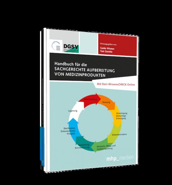 Handbuch für die sachgerechte Aufbereitung von Medizinprodukten – 7., akt. u. erw. Auflage 2020