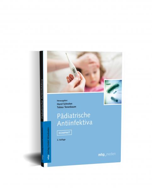 Pädiatrische Antiinfektiva – KOMPAKT 2. Auflage