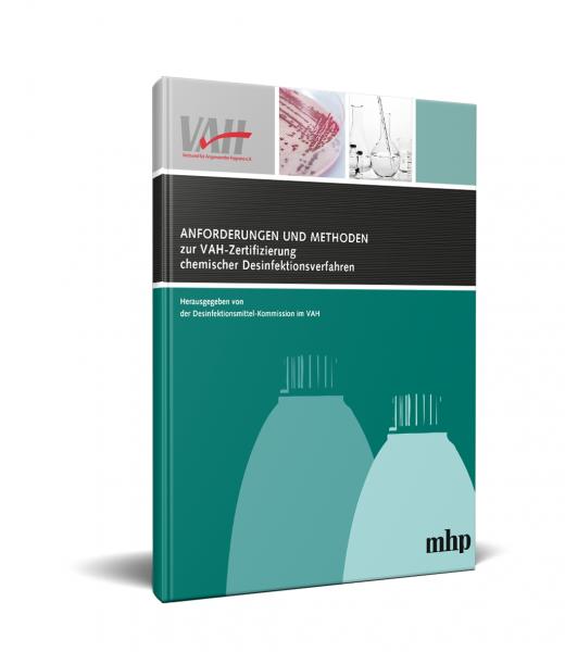 Anforderungen und Methoden zur VAH-Zertifizierung chemischer Desinfektionsverfahren